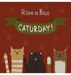 cartoon flat Cats Saturday Postcard vector image