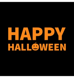 Happy Halloween Lettering text banner with smiling vector image