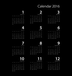 calendar for 2016 on black background EPS10 vector image