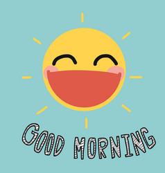 good morning sun smile cute cartoon vector image