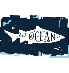 Hand drawn lettering - feel the ocean vector