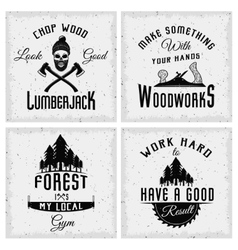 Lumberjack Monochrome Logos With Quotes vector