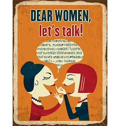 Retro metal sign Dear women lets talk vector