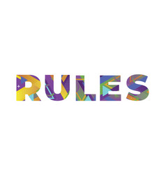 Rules concept retro colorful word art vector
