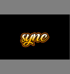 Sync word text banner postcard logo icon design vector