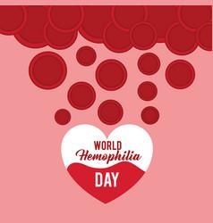 world hemophilia day heart blood falling plasma vector image