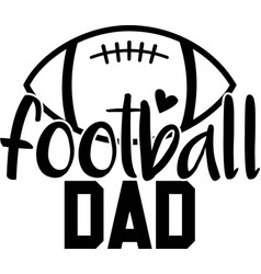 Football dad on white background vector