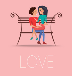 Love poster with happy couple sitting on bench vector