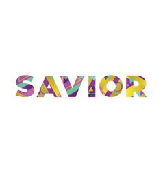 Savior concept retro colorful word art vector