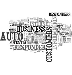 Auto responders do i need one text word cloud vector