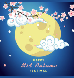 happy mid autumn festival moon and cloud backgroun vector image