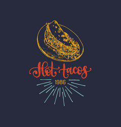 hot tacos hand lettering of vector image