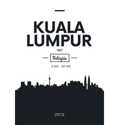 poster city skyline kuala lumpur flat style vector image