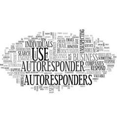 Autoresponders excuse mecourtesy please text word vector