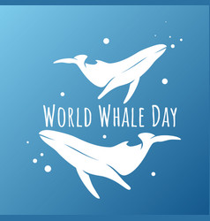 Design whale for world whales day sign symbol vector