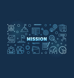mission outline blue or banner on vector image