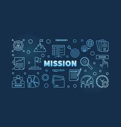 Mission outline blue or banner vector