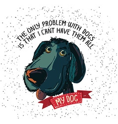 The only problem with dogs is that I cant have vector