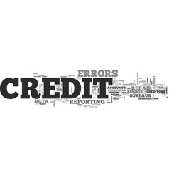 why credit repair is needed text word cloud vector image