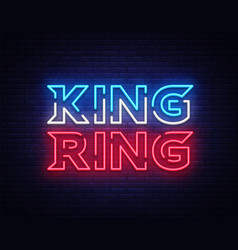 fight club neon sign king ring neon vector image