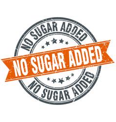 No sugar added round grunge ribbon stamp vector