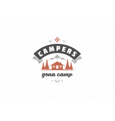 quote typography with hand drawn camping cabin in vector image