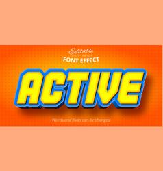 Active cartoon style 3d editable text effect vector