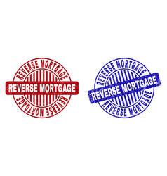 Grunge reverse mortgage scratched round watermarks vector