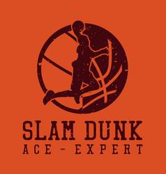 T shirt design slam dunk ace - expert vector