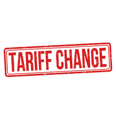 Tariff change sign or stamp vector