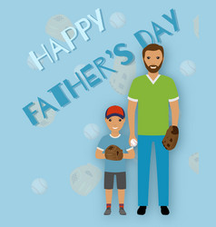 greeting card to fathers day with text and father vector image