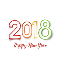 happy new year 2018 colorful paper design pn vector image