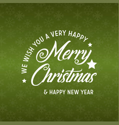 merry christmas and happy new year 2019 green vector image
