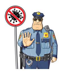Stop sign coronavirus cop prohibits epidemic vector