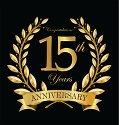 Anniversary golden laurel wreath 15 years 5 vector