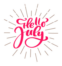 Hello july lettering print text summer vector