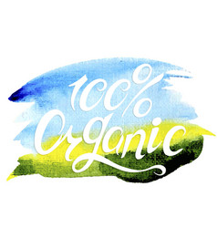 banner 100 natural organic concept vector image