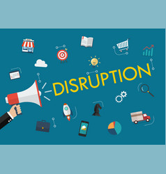 hand holding megaphone with disruption word and vector image