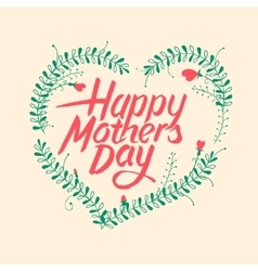 Happy mothers day vintage typographical card vector