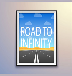 Photo frame on the wall road to infinity highway vector