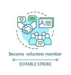 Become volunteer member concept icon volunteering vector