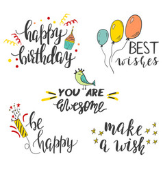 set hand lettered phrases for birthday card vector image