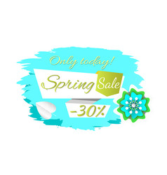 Spring sale only today 30 percent off price banner vector