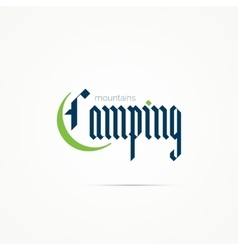 Camping logo writing in modern gothic font vector image