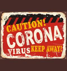 Corona virus caution sign vector