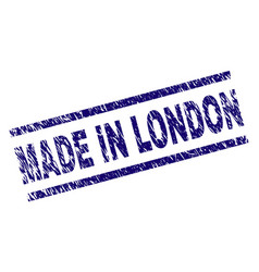 grunge textured made in london stamp seal vector image