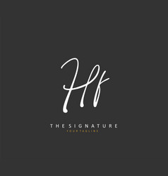 Hf initial letter handwriting and signature logo vector