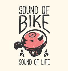 T-shirt design slogan typography sound bike vector