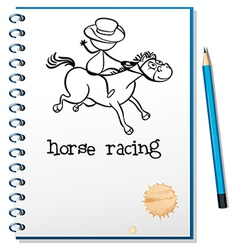 A notebook with a sketch of a man riding a horse vector image vector image