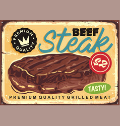 beef steak vintage sign post vector image